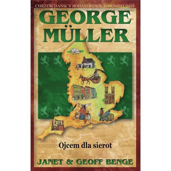 George Muller. Ojcem dla sierot