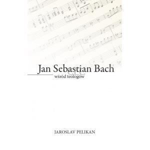 Jan Sebastian Bach wśród teologów