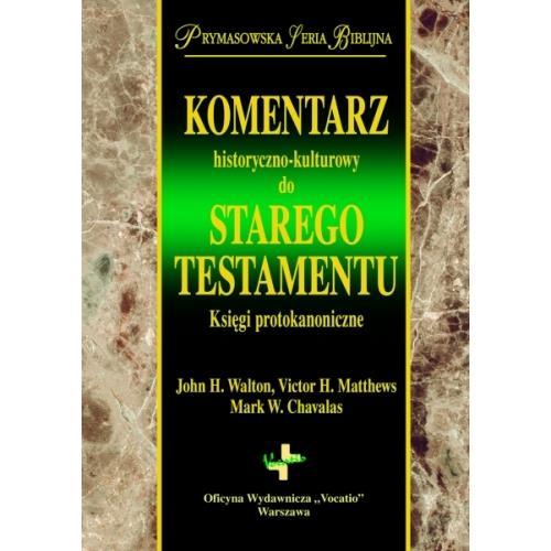 Komentarz hist-kult ST. Księgi Protokanoniczne