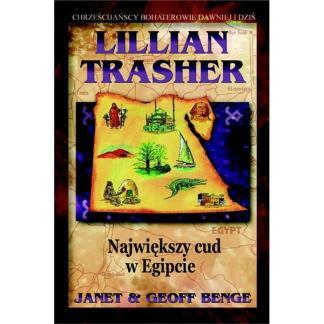Lillian Trasher. Największy cud w Egipcie