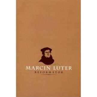 Marcin Luter - Reformator