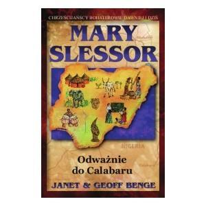 Mary Slessor. Odważnie do Calabaru