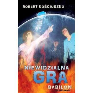 Niewidzialna gra - Babilon cz.2