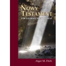 Nowy Testament. Jak go rozumieć dzisiaj