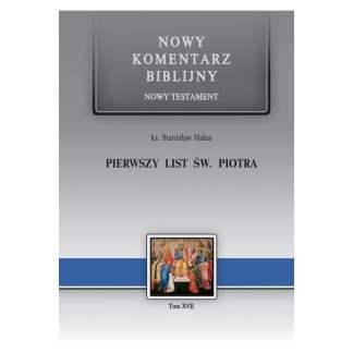 Nowy komentarz biblijny. 1 List św. Piotra