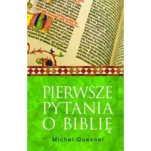 Pierwsze pytania o Biblię