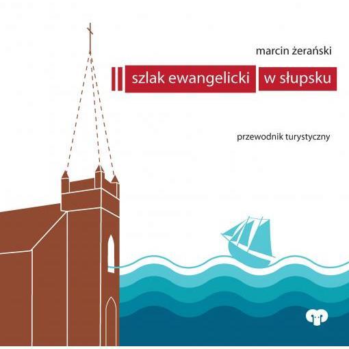 Szlak ewangelicki w Słupsku