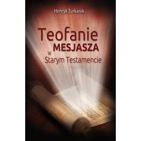 Teofanie Mesjasza w Starym Testamencie