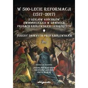 W 500-lecie Reformacji (1517-2017)-tom I