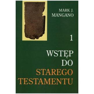 Wstęp do Starego Testamentu - Tom 1