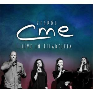 Zespół CME- Live in Filadelfia