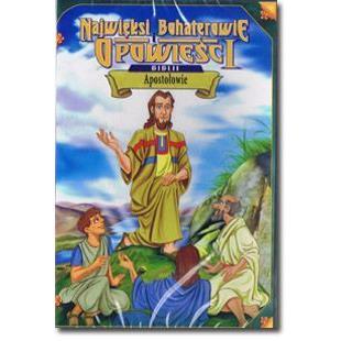 Apostołowie - Najwięksi Bohaterowie Biblii