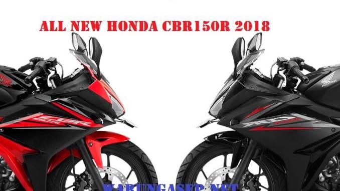 Honda Cbr150r 2018 Cuma Ganti Kulit Ada 2 Warna Baru Harga Gak