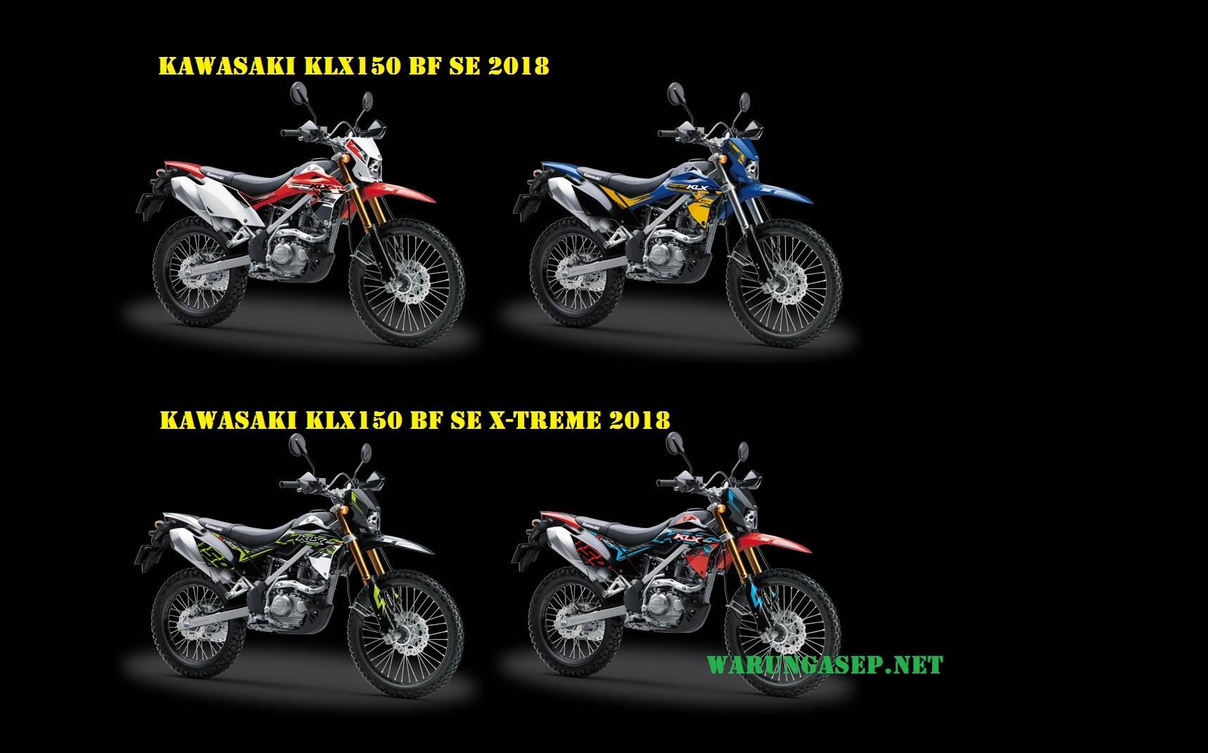 4 warna kawasaki klx150 2018 versi bf se dan bf se x treme foto studio fitur spesifikasi dan harga warungasep