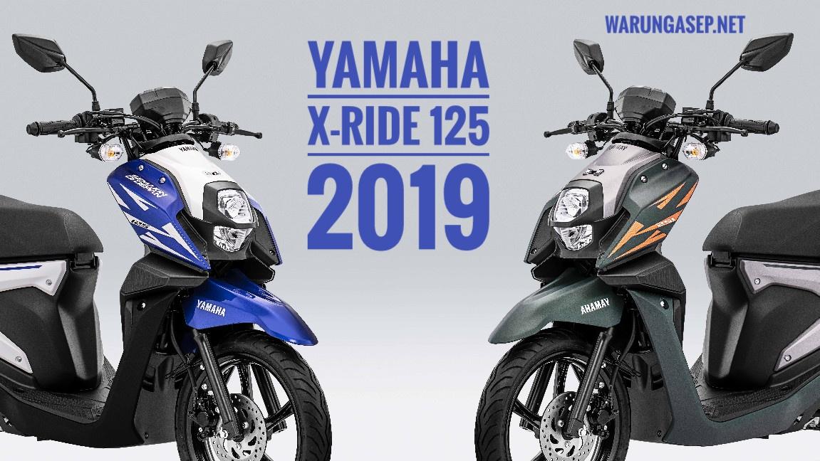 Yamaha X Ride 125 2019 Harga Naik Jadi Rp 18jutaan Makin