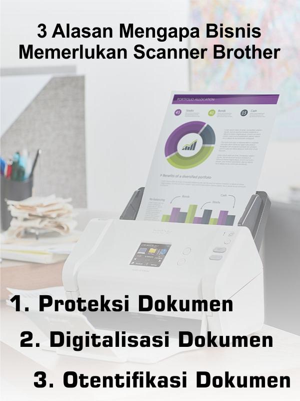 scanner brother alat pemindai yang efektif,scanner,scanner brother,scanner bagus,desktop scanner,document scanner,network scanner,harga scanner