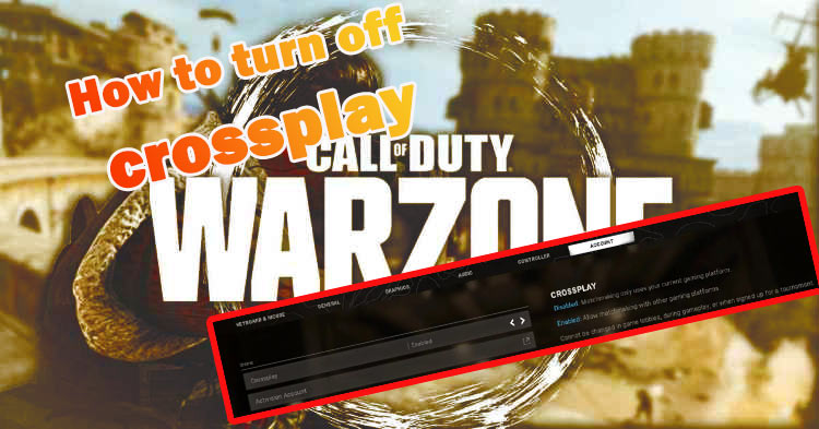 howto-turn-off cross play warzone