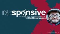 responsive – Webserie zur Bundestagswahl mit Raul Krauthausen