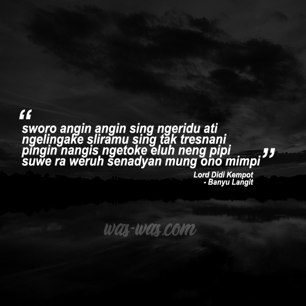 Quotes Didi Kempot Paling Ambyar Was Was Com Was Was Com