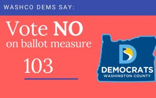 Vote no on oregon ballot measure 103