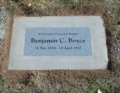 Benjamin C Boyce (18 Sept 1854 - 10 Apr 1932)