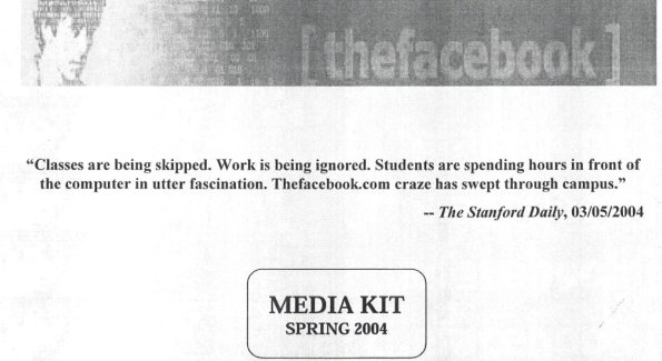 The cover sheet for Facebook's original media kit in 2004. (From Digiday at www.digiday.com)