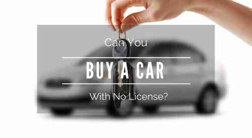 Can You Buy a Car Without a License?