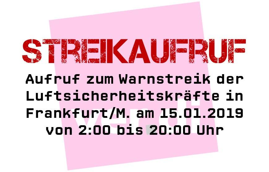 Streikaufruf 15.01.2019 Luftsicherheit Frankfurt/M.