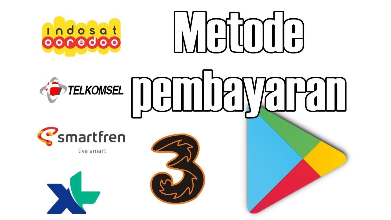 Cara aktivasi Metode Pembayaran Via Pulsa di Play Store