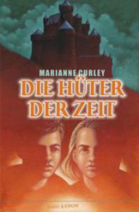 Die Hüter der Zeit - Marianne Curley