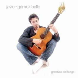 Platten, über die ich nichts schreiben kann 7: Javier Gómez Bello – Genética del fuego