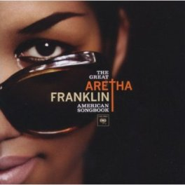 Aretha Franklin – The Great American Songbook (Legacy/Sony)