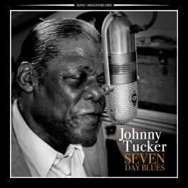 Johnny Tucker – Seven Day Blues