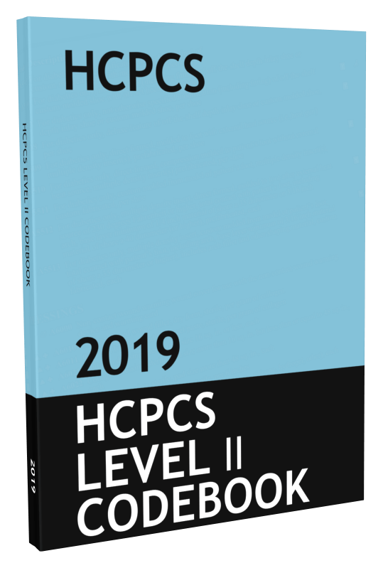 HCPCS Level II Code Book & Fee Guide Updated for 2019