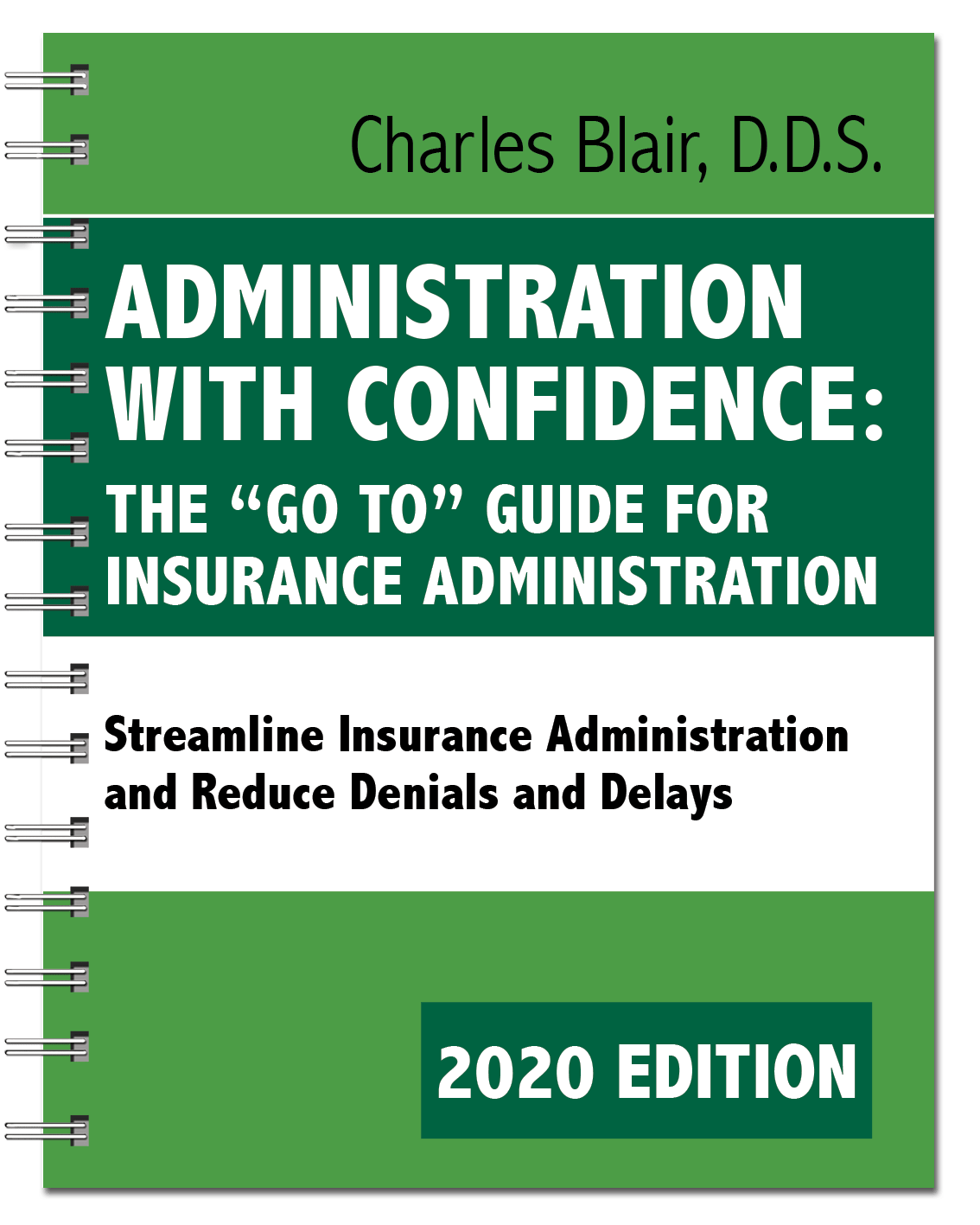 Administration with Confidence: The