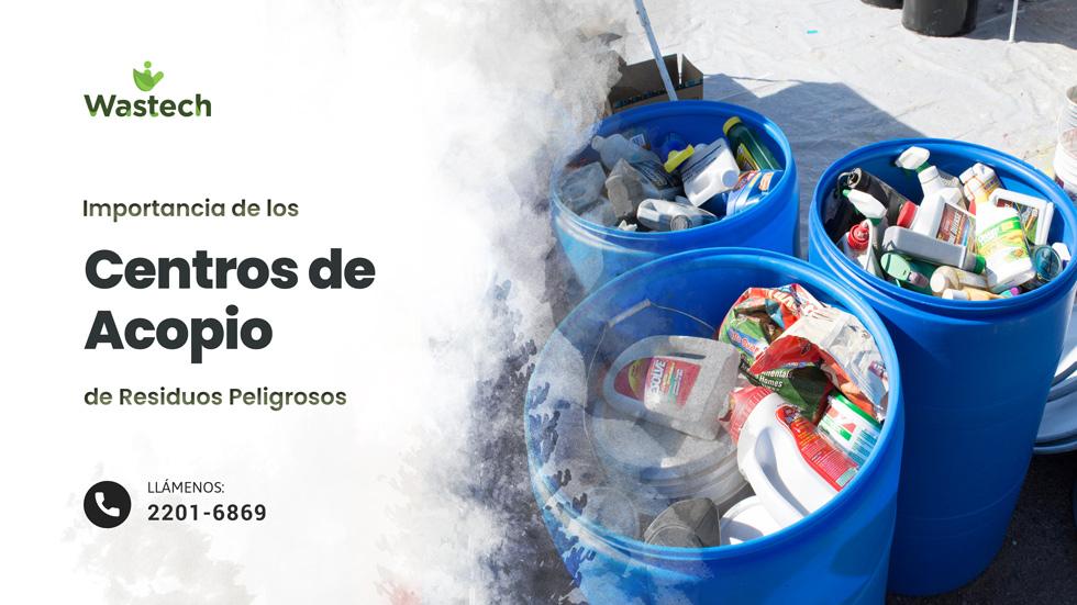 La generación de Residuos Peligrosos y los Centros de Acopio en las Empresas