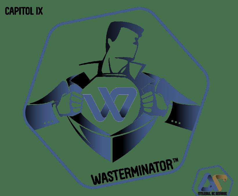 Wasterminator supereroul dintre noi – Invitatie-n lumea noastra (Capitol IX)