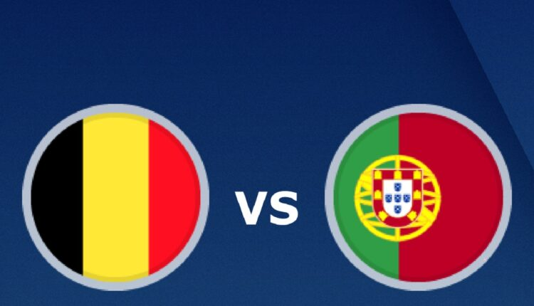 مباراة منتخب البرتغال وبلجيكا في بطولة اليورو