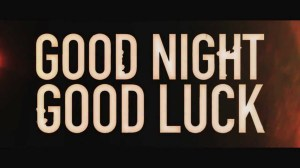 good night good luck