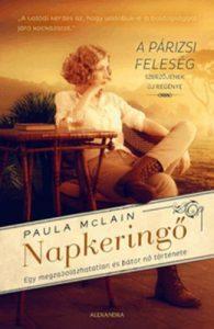 Paula McLain: Napkeringő