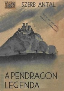Szerb Antal: A Pendragon-legenda