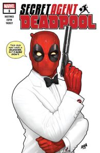 Wilson, Wade Wilson – Deadpool: Secret Agent Deadpool #1