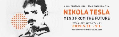 Séta Tesla gondolatai között: Nikola Tesla – Mind from the Future