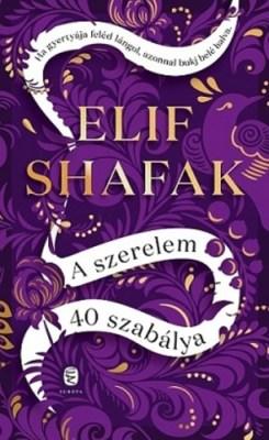 Elif Shafak: A szerelem 40 szabálya