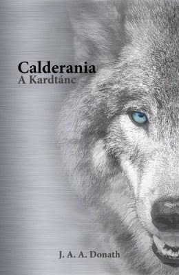 J. A. A. Donath: A Kardtánc (Calderania 1.)