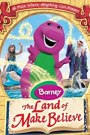 Barney: The Land of Make Believe (2005)