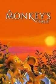 A Monkey's Tale (1999)