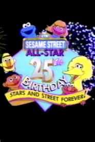 Sesame Street All-Star 25th Birthday: Stars and Street Forever! (1994)