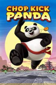 Chop Kick Panda (2011)