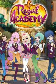 Regal Academy Season 1